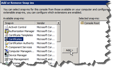 mmc - Add Remove Snap-in - Certificates - Add